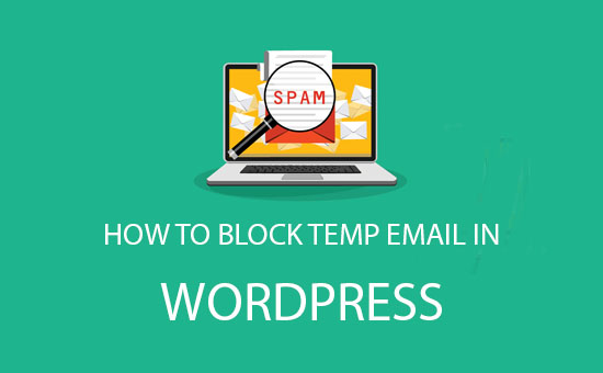 how to block disposable email addresses