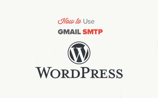 How to use SMTP Gmail on WordPress